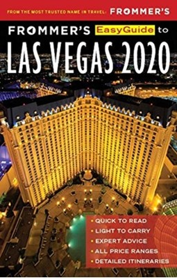 Frommer's EasyGuide to Las Vegas 2020 Grace Bascos 9781628874587