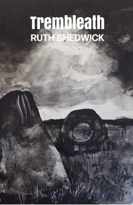 Trembleath Ruth Shedwick 9780993272950
