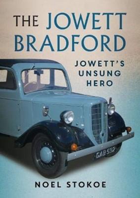 The Jowett Bradford Noel Stokoe 9781781557587