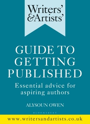 Writers' & Artists' Guide to Getting Published  9781472950215