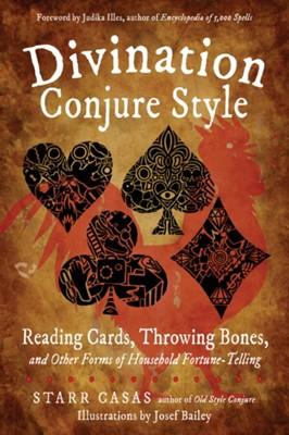 Divination Conjure Style Starr (Starr Casas) Casas 9781578636693