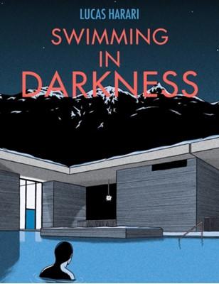 Swimming In Darkness Lucas Harari 9781551527673