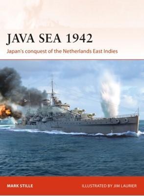 Java Sea 1942 Mark Stille, Mark (Author) Stille 9781472831613