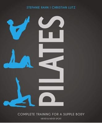 Pilates Christian Lutz, Stefanie Rahn 9781782551867