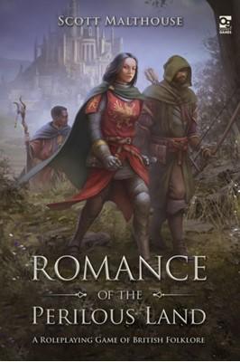 Romance of the Perilous Land Scott Malthouse 9781472834775