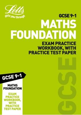 GCSE 9-1 Maths Foundation Exam Practice Workbook, with Practice Test Paper Letts GCSE 9780008318314