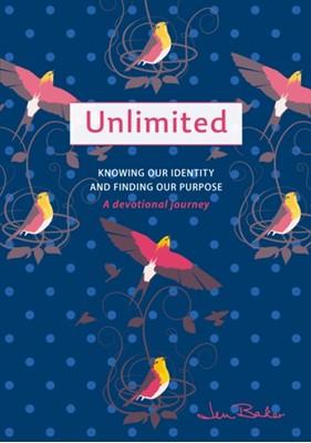 Unlimited: A Devotional Journey Jen Baker 9781789512595