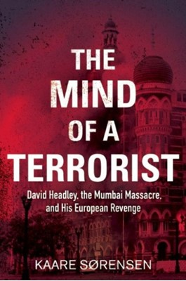 The Mind of a Terrorist Kaare Sorensen 9781628725148