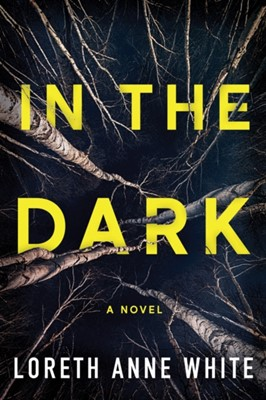 In the Dark Loreth Anne White 9781542003834