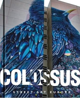 Colossus. Street Art Europe  9781908211798