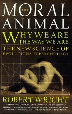 The Moral Animal Robert Wright 9780679763994