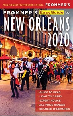 Frommer's EasyGuide to New Orleans 2020 Diana K. Schwam 9781628874624