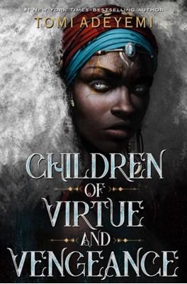 Children of Virtue and Vengeance TOMI ADEVEMI, Tomi Adeyemi 9781250170996