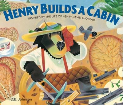 Henry Builds a Cabin Johnson D.B. Johnson 9780358112020
