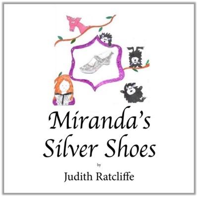 Miranda's Silver Shoes Ratcliffe Judith 9780722349724