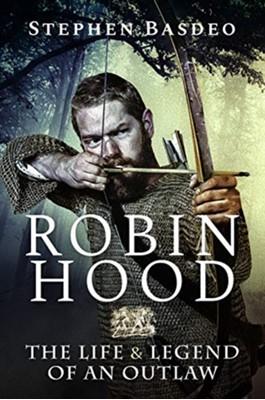 Robin Hood Stephen Basdeo 9781526757586