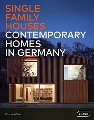 Single-Family Houses Chris van Uffelen 9783037682531