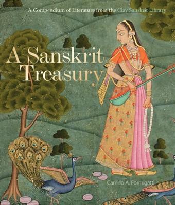A Sanskrit Treasury Camillo A. Formigatti 9781851245314