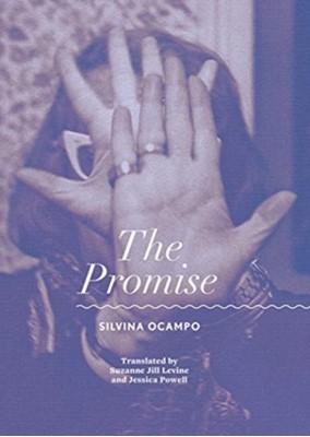 The Promise Silvina Ocampo 9780872867710
