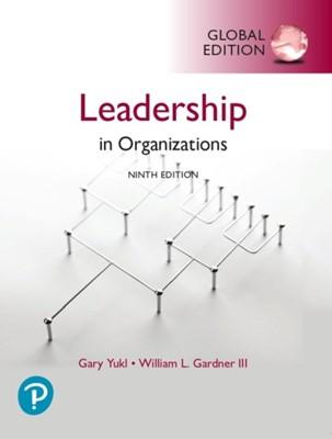 Leadership in Organizations, Global Edition Gary Yukl, William Gardner 9781292314402