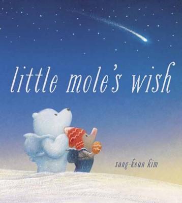 Little Mole's Wish Sang-Keun Kim 9780525581345
