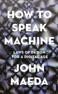 How to Speak Machine John Maeda 9780241422144