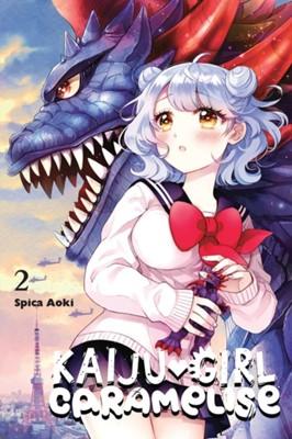 Kaiju Girl Caramelise, Vol. 2 Spica Aoki 9781975359461