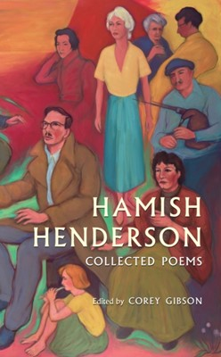 Hamish Henderson Hamish Henderson 9781846974861
