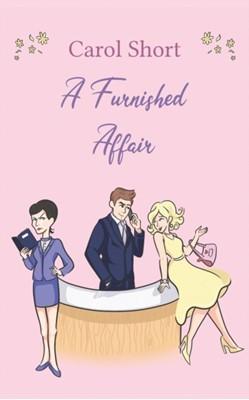 A Furnished Affair Carol Short 9781528929615