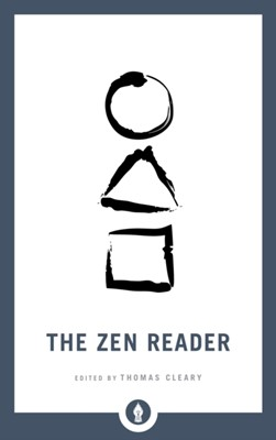 The Zen Reader Thomas Cleary 9781611807035