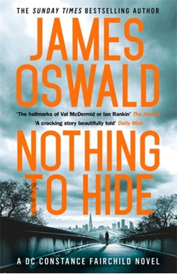 Nothing to Hide James Oswald 9781472250056