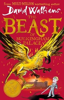 The Beast of Buckingham Palace David Walliams 9780008262174