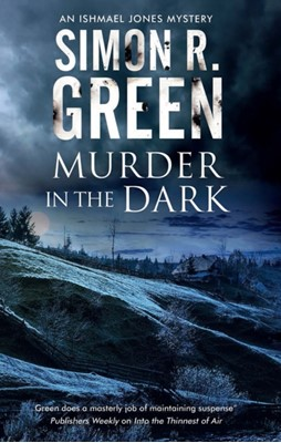 Murder in the Dark Simon R. Green 9781847519481