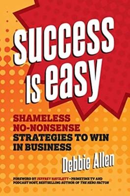 Success Is Easy Debbie Allen 9781599186474