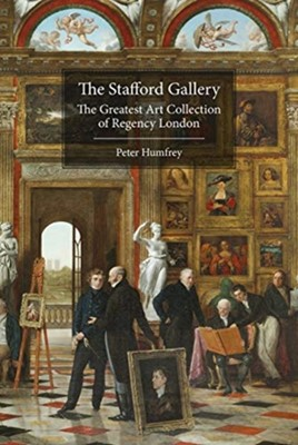 The Stafford Gallery Peter Humfrey 9781916495753