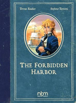 Forbidden Harbor Teresa Radice 9781681122328