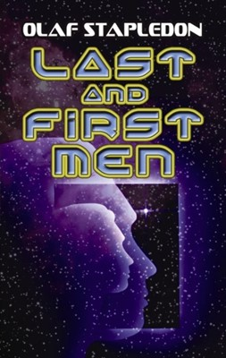 Last and First Men Olaf Stapledon 9780486466828