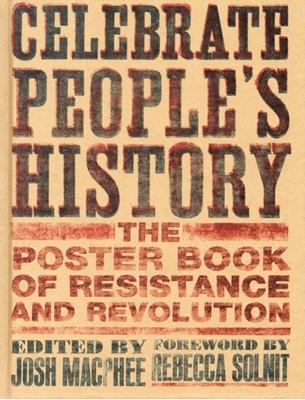 Celebrate People's History Josh Macphee 9781558616776