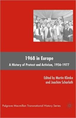 1968 in Europe M. Klimke, J. Scharloth 9780230606197