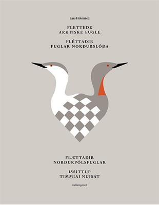 Flettede arktiske fugle Lars Holmsted 9788772187655