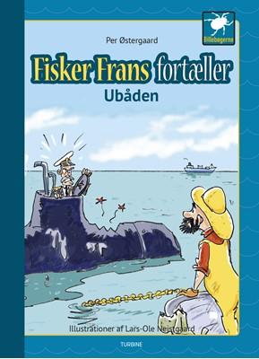 Fisker Frans fortæller - Ubåden Per Østergaard 9788740660821