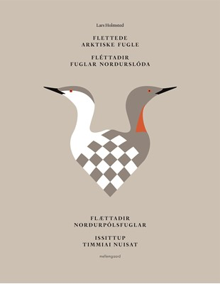 Flettede arktiske fugle - 26 flettede fugle i papir Lars Holmsted 9788772187976