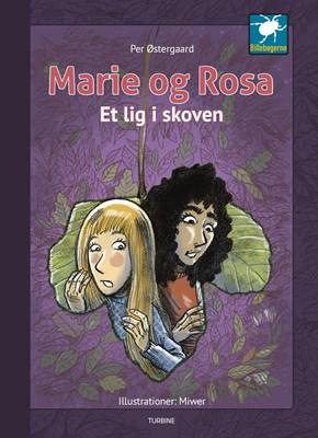 Marie og Rosa - Et lig i skoven Per Østergaard 9788740659467