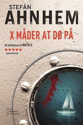 X måder at dø på Stefan Ahnhem 9788711905555