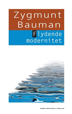 Flydende modernitet Zygmunt Bauman 9788741269542
