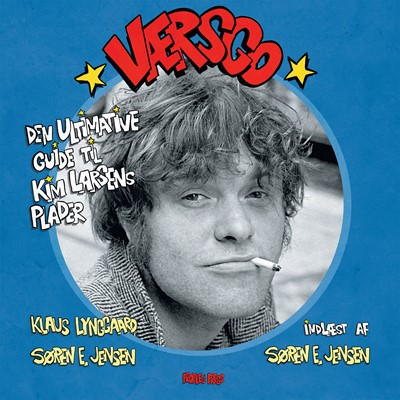 Værsgo - den ultimative guide til Kim Larsens plader Klaus Lyngaard, Søren E. Jensen 9788770366199