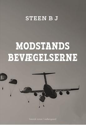 Modstandsbevægelserne  Steen B J, Steen B. J. 9788772187761