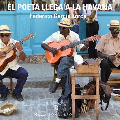 El poeta llega a la Havana Federico García Lorca 9788726360950