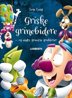 Griske grinebidere Lene Lang 9788772248981