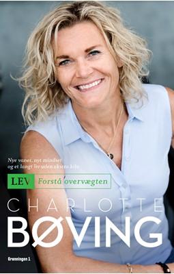 Lev - Forstå overvægten Charlotte Bøving 9788793825802